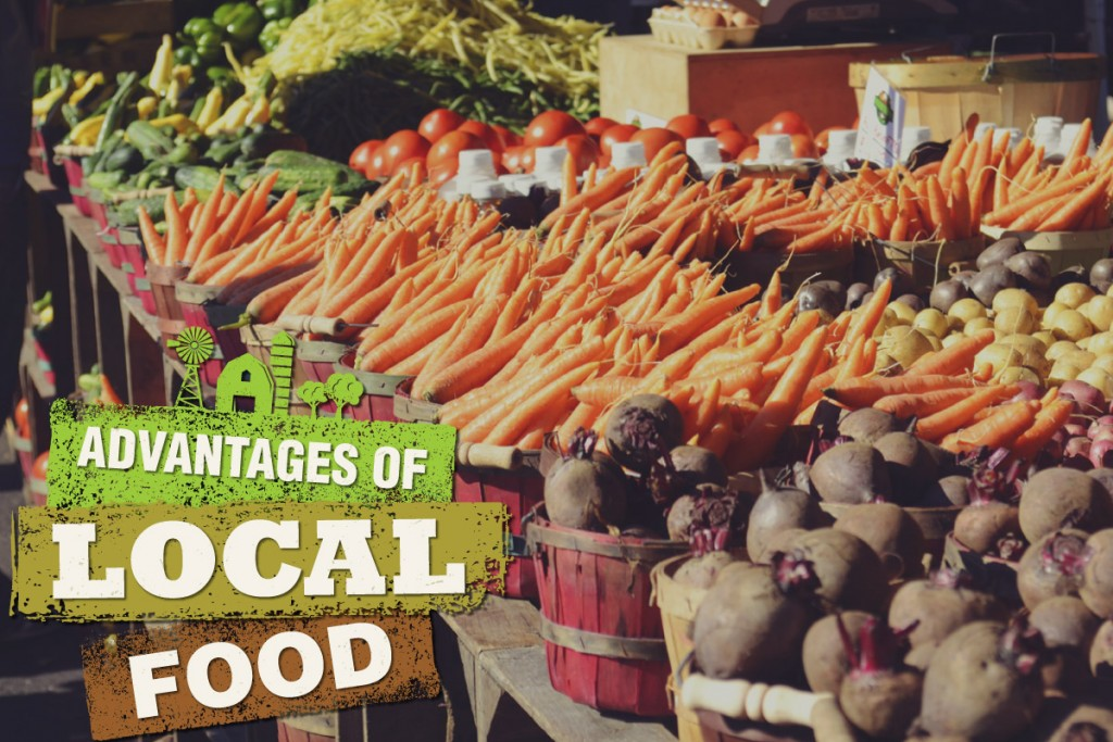 Advantages of Local Food
